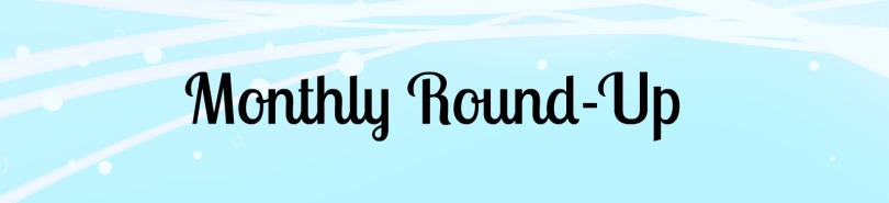 Monthly Round-Up May